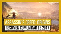 Assassin's Creed Origins Resumen Comunidad E3 2017