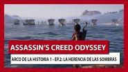 ASSASSIN'S CREED ODYSSEY ARCO DE LA HISTORIA 1 - EPISODIO 2 LA HERENCIA DE LAS SOMBRAS