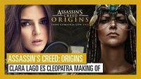 Assassin´s Creed Origins Clara Lago es Cleopatra Making Of