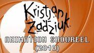 Kristjan Zadziuk - Animation Reel (2010)