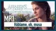 Assassin's Creed Odyssey - MP1 - Háblame, oh musa
