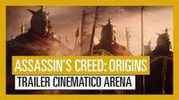 Assassin's Creed Origins Tráiler COMPLETO Arena