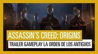 Assassin's Creed Origins Tráiler Gameplay La Orden de los Antiguos