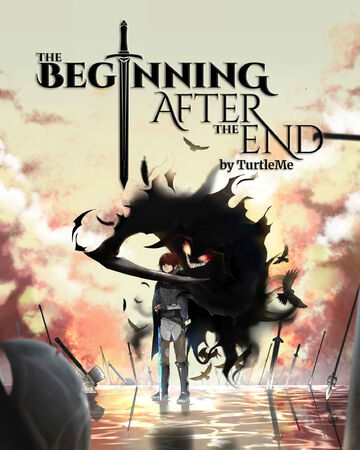 Volumes And Chapters The Beginning After The End Wiki Fandom King grey has unrivaled strength, wealth, and prestige in a world governed by martial ability. the beginning after the end wiki