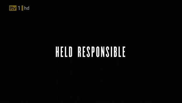 Held Responsible