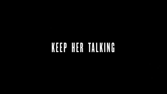 Keep Her Talking