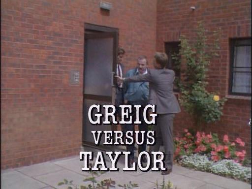 Greig Versus Taylor