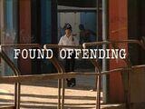 Episode:Found Offending