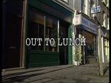 Episode:Out To Lunch
