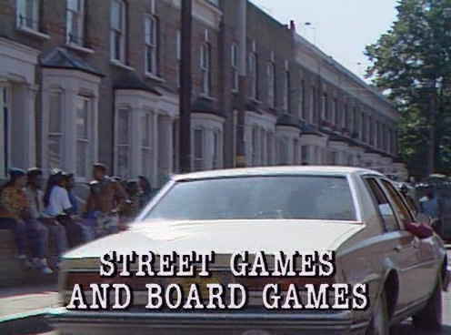 Street Games and Board Games