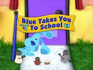 Blue Takes You to School Title Card