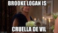 Brooke Logan Cruella de Vil meme