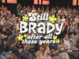 Still Brady After All These Years