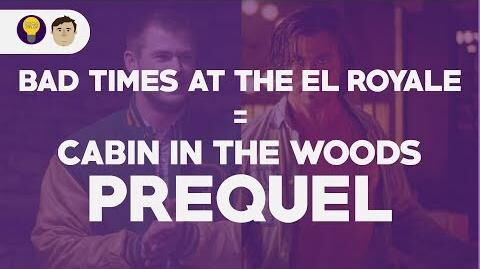 Bad_Times_at_the_El_Royale_is_a_Cabin_in_the_Woods_Prequel