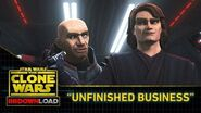 "Clone Wars Download - ""Unfinished Business"""