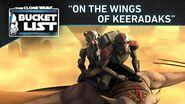 """Bucket List - """"On the Wings of Keeradaks"""""""