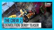 THE CREW 2 Demolition Derby Teaser Trailer Ubisoft