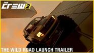 The Crew 2 The Wild Road - Launch Trailer Ubisoft NA