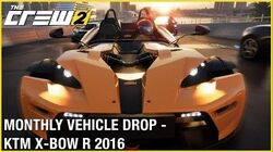 The Crew 2 Monthly Vehicle Drop - KTM X-BOW R 2016 Trailer Ubisoft NA