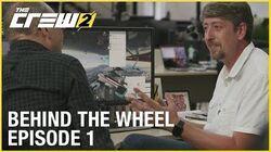 The Crew 2 Studio Update - Behind the Wheel 1 Behind The Scenes Ubisoft NA