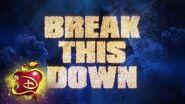 Break This Down 💃🏽 Lyric Video Descendants 3