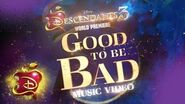 Good To Be Bad is Coming..
