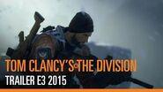 Tom Clancy's The Division - Trailer officiel E3 2015