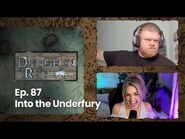 """The Dungeon Run - Episode 87- """"Into the Underfury"""""""
