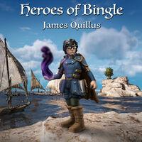 Heroes of bingle james quillus1