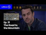 The Dungeon Run - Episode 31- The Road to the Mountain-2