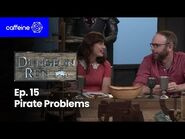 The Dungeon Run - Episode 15- Pirate Problems