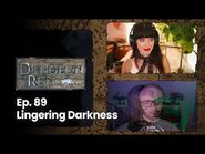 The Dungeon Run - Episode 89- Lingering Darkness