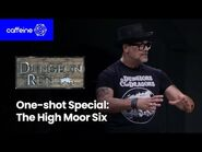 The Dungeon Run Presents - The High Moor Six