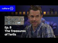 The Dungeon Run- Episode 8 - The Treasures of Terlis
