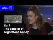 The Dungeon Run- Episode 7 - The Scholar of Nightstone Abbey
