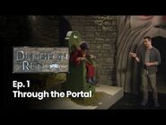 """The Dungeon Run- Episode1 """"Through the Portal"""""""