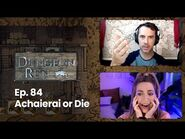 "The Dungeon Run- Episode 84 ""Achaierai or Die"""