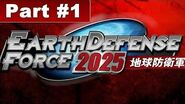 Earth Defense Force 2025 Walkthrough Mission 1 Reconvene