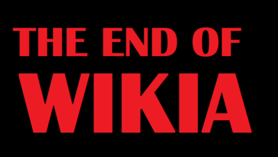 The End of Wikia.png