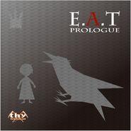 E.A.T PROLOGUE