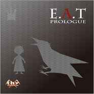 E.A.T PROLOGUE