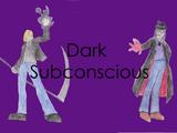 Dark Subconscious