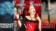 Vampire Reviews Fright Night