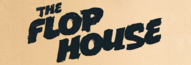 The Flop House Wiki