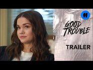 Good Trouble - Season 3B Trailer- It's Getting Real - Freeform
