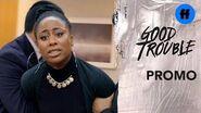 Good Trouble Season 2 Promo Family Keeps It Real