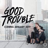 Good Trouble Promo2