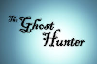 The title card of The Ghost Hunter