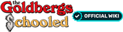 The Goldbergs and Schooled Wiki