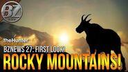 BZNews 27! Reveal Recap ROCKY MOUNTAIN HIGH! theHunter Call of the Wild